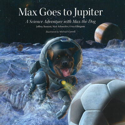 Max Goes to Jupiter by Jeffrey Bennett image