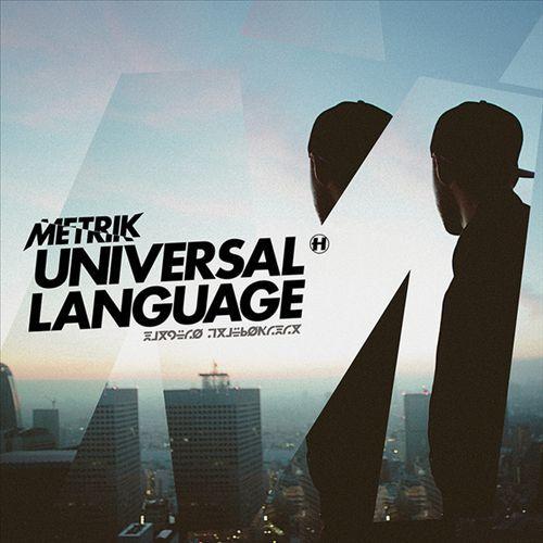 Universal Language by Metrik