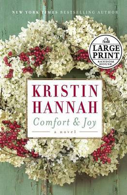 Comfort and Joy by Kristin Hannah image
