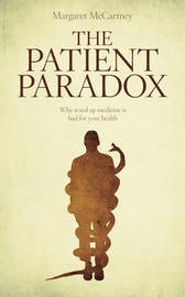 The Patient Paradox by Margaret McCartney