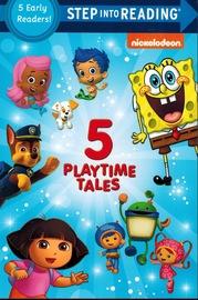 Five Playtime Tales (Nick, Jr.) by Random House