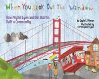 When You Look Out the Window by Gayle E Pitman