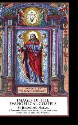 Images of the Evangelical Gospels by Devoted Friends of God