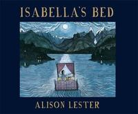 Isabella's Bed by Alison Lester