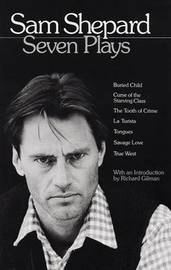 Seven Plays - Sam Shepard by Sam Shepard