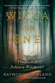 Wicca for One by Raymond Buckland