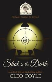 Shot in the Dark by Cleo Coyle image