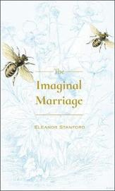 Imaginal Marriage by Eleanor Stanford