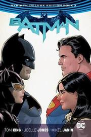 Batman: The Rebirth: Deluxe Edition by Tom King
