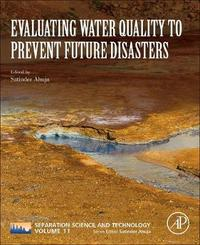 Evaluating Water Quality to Prevent Future Disasters: Volume 11
