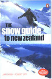 The Snow Guide to New Zealand by Robert Upe image