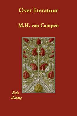Over Literatuur by M.H. van Campen image