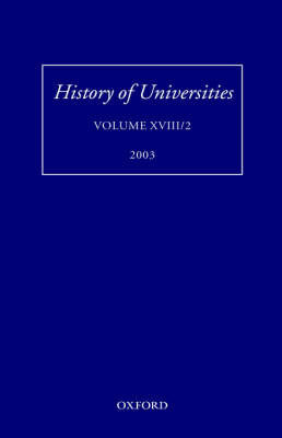 History of Universities, Volume XVIII/2 2003