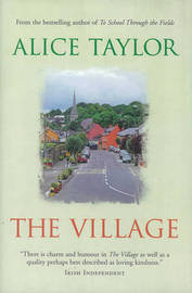The Village by Alice Taylor image