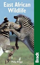 East African Wildlife: A Visitor's Guide by Philip Briggs image