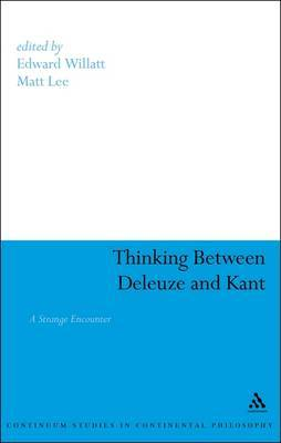 Thinking Between Deleuze and Kant image