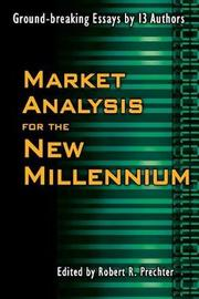 Market Analysis for the New Millennium by Robert R Prechter, Jr.