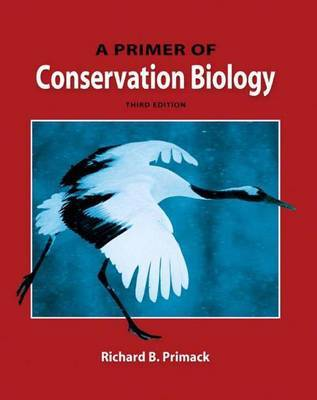 Primer of Conservation Biology by Richard B. Primack