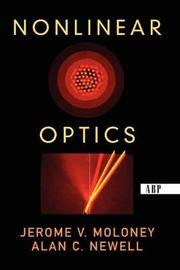 Nonlinear Optics by Alan Newell