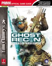 Ghost Recon: Advanced Warfighter - Prima Official Guide