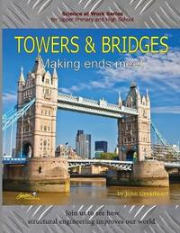 Towers and Bridges by John Greatheart
