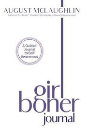 Girl Boner Journal by August McLaughlin