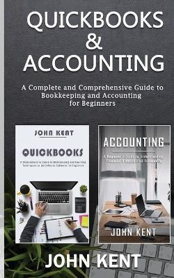 QuickBooks & Accounting by John Kent