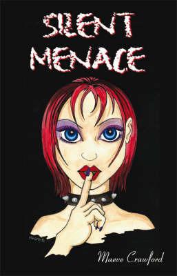 Silent Menace by Maeve Crawford image