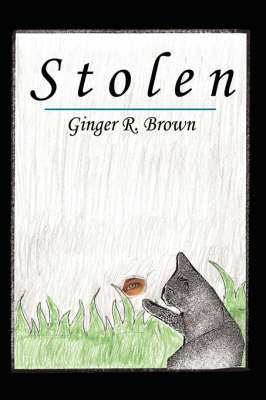 Stolen by Ginger R. Brown