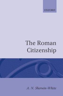 The Roman Citizenship by A.N. Sherwin-White image