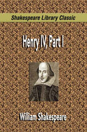 Henry IV, Part I (Shakespeare Library Classic) by William Shakespeare image