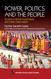 Power, Politics and the People by Partha Sarathi Gupta image