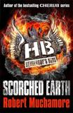 Scorched Earth: Book 7 by Robert Muchamore