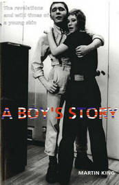 A Boys Story, A by Martin King