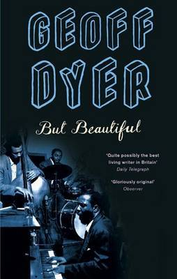 But Beautiful by Geoff Dyer image