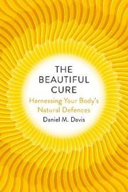The Beautiful Cure by Daniel M Davis image