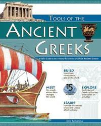 TOOLS OF THE ANCIENT GREEKS by Kris Bordessa image