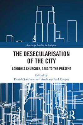 The Desecularisation of the City
