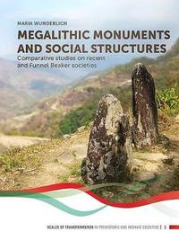 Megalithic Monuments and Social Structures by Maria Wunderlich