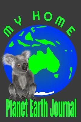 My Home Planet Earth Journal by Walkingrock