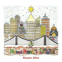 Mouse Monk in a Christmas Adventure by Eleanor Allen