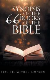 Synopsis of the 66 Books of the Bible by Withel Simpson