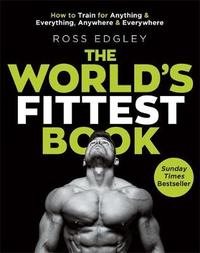 The World's Fittest Book by Ross Edgley