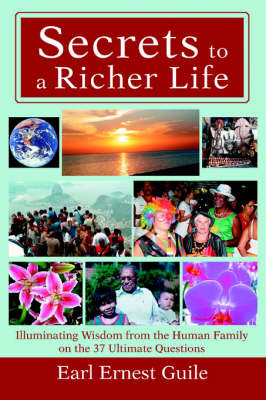 Secrets to a Richer Life by Earl Ernest Guile image