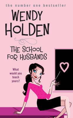 The School for Husbands by Wendy Holden image