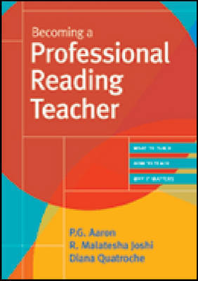 Becoming a Professional Reading Teacher by P.G. Aaron