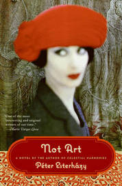 Not Art by Peter Esterhazy image