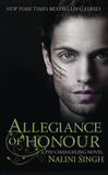 Allegiance of Honour by Nalini Singh
