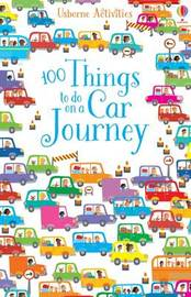 100 Things To Do On A Car Journey by Various ~