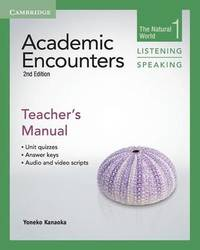 Academic Encounters Level 1 Teacher's Manual Listening and Speaking by Yoneko Kanaoka